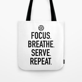 Volleyball - Focus Breathe Serve Repeat Tote Bag