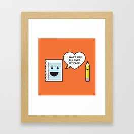I Want You All Over My Face Framed Art Print