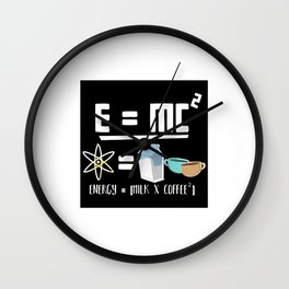 E=MC2 Energy Milk Coffee Wall Clock