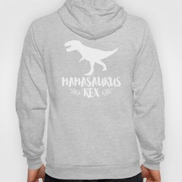 Mamasaurus Dinosaur T Shirt Rex Mother Day For Mom Gift Mama Hoody