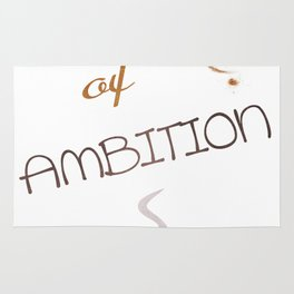 A cup of ambition - coffee quote Rug