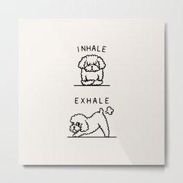 Inhale Exhale Toy Poodle Metal Print