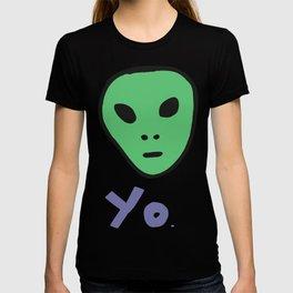 Yo. Alien  T-shirt