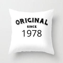 ORIGINAL | 1978 Birthday Shirt Throw Pillow