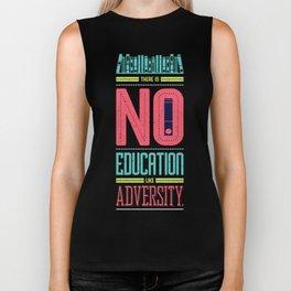 Lab No. 4 Education Like Adversity Benjamin Disraeli Inspirational Quotes Biker Tank