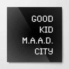 good kid m.AA.d city Metal Print