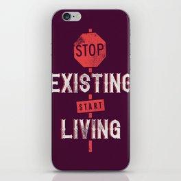 Start living iPhone Skin