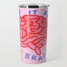 erase it from my brain Travel Mug