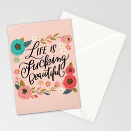 Pretty Swe*ry: Life is Fucking Beautiful Stationery Cards