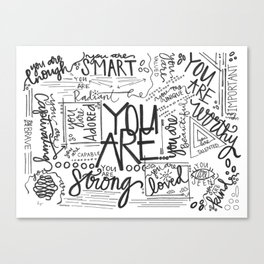 YOU ARE (IV- edition) Canvas Print
