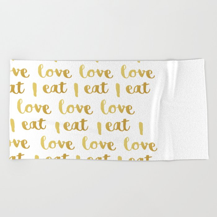 I love eat Golden Version pattern 2 Beach Towel