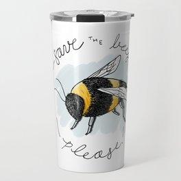Save the Bees, Please! Travel Mug