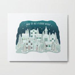 Christmas Village... and to all a good night Metal Print