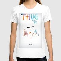 tupac T-shirts featuring BadA$$ B$tch: Thug Life by Alejandra Cantu
