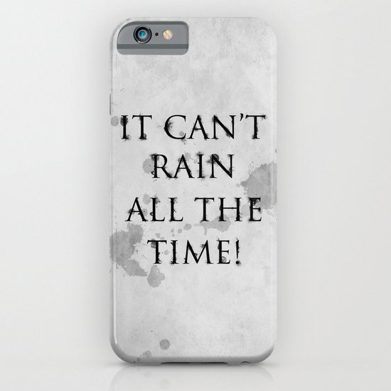 It Can't Rain All The Time. iPhone & iPod Case