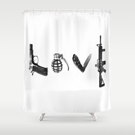 All's Fair in Love and War Shower Curtain