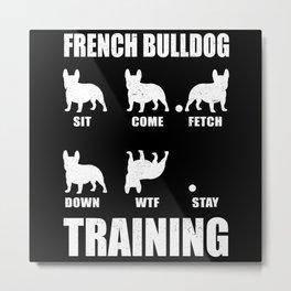 Bully Frenchie French Bulldog Training Metal Print