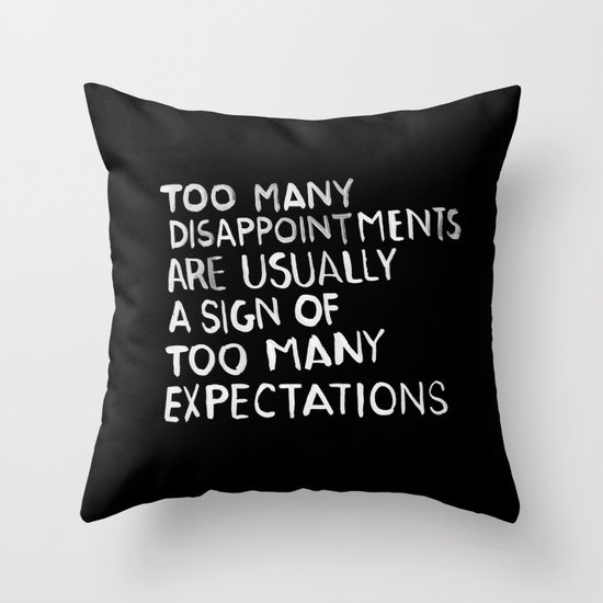 Disappointments /2/ Throw Pillow