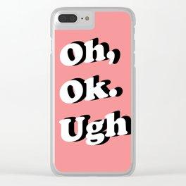 Ugh Clear iPhone Case