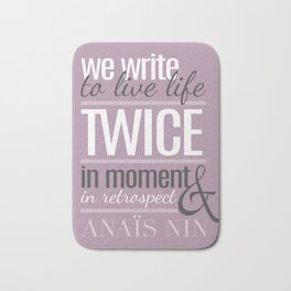 Typography - Anais Nin Bath Mat