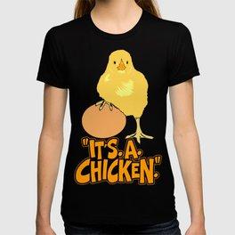 It's A Chicken T-shirt