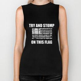Try And Stomp On This Flag Shirt American Usa Patriotic Military America Veteran T-Shirts Biker Tank