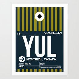 YUL Montreal Luggage Tag 1 Art Print