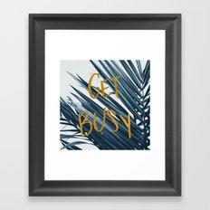 Get Busy Framed Art Print