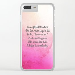 Even After All This Time, by Hafiz Clear iPhone Case