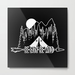 Be East Be Camp Metal Print