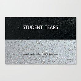 Student Tears Canvas Print