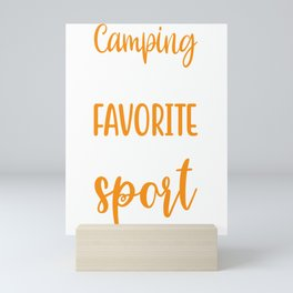 Camping is my Favorite Sport.  Mini Art Print