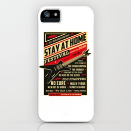 Distancing Quarantine Social Stay Home Festival 2020 iPhone Case