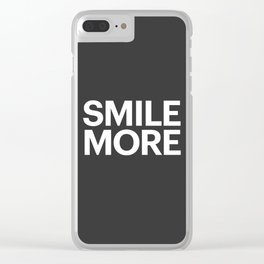Smile More Clear iPhone Case