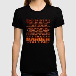 I'm a Barber till I die T-shirt