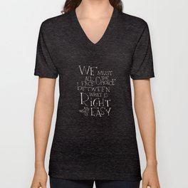 We must all face the choice Unisex V-Neck