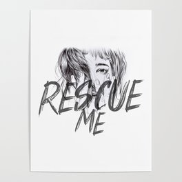 Rescue Me | Portrait typography pink girl Poster