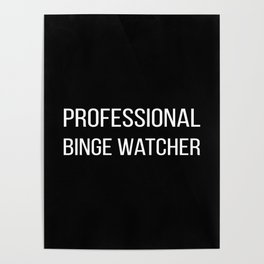 The Professional Binge Watcher Poster
