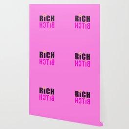 RICH BITCH Wallpaper
