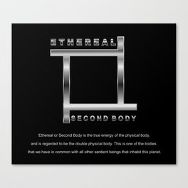 ETHEREAL SECOND BODY Canvas Print