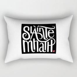 Slainte Mhath on black Rectangular Pillow