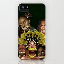 Greatness iPhone Case