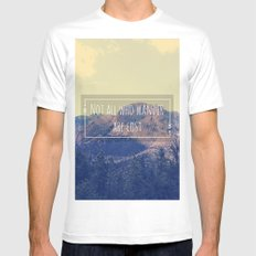 Not all Who Wander are Lost MEDIUM White Mens Fitted Tee