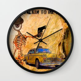 You talking to me??  Monsieur Bone  Wall Clock