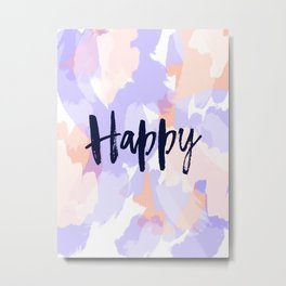 Happy - Purple + Peach Abstract Typography Metal Print