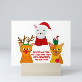 CHRISTMAS TREE, YOUR ORNAMENTS ARE HISTORY Mini Art Print