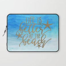 LIFE IS BETTER AT THE BEACH - Summer Ocean Sea Laptop Sleeve
