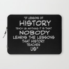 History Lessions Laptop Sleeve