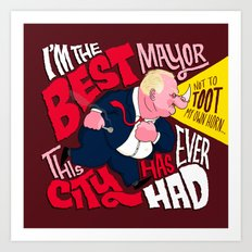 The Best Crack-smoking Mayor Art Print