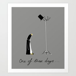 One of those days... Art Print